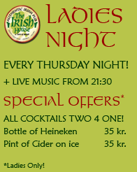 Ladies Night - Special Drinks offers for the ladies from 7pm